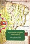 A presença indígena no Nordeste