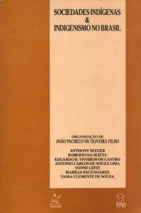 Sociedades Indígenas e o Indigenismo no Brasil