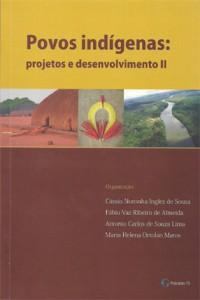Povos indígenas: projetos e desenvolvimento II
